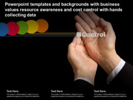 Templates With Business Values Resource Awareness Cost Control With Hands Collecting Data