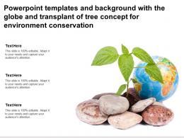 Templates With The Globe And Transplant Of Tree Concept For Environment Conservation
