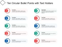 Ten Circular Bullet Points With Text Holders