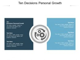 Ten Decisions Personal Growth Ppt Powerpoint Presentation Outline Show Cpb