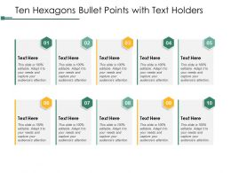 Ten Hexagons Bullet Points With Text Holders