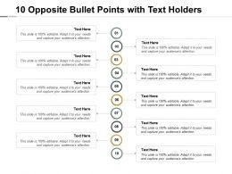 Ten Opposite Bullet Points With Text Holders