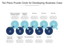 Ten Piece Puzzle Circle For Developing Business Case