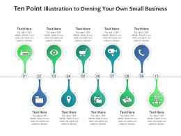 Ten Point Illustration To Owning Your Own Small Business Infographic Template
