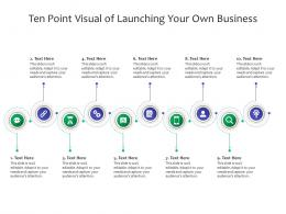 Ten Point Visual Of Launching Your Own Business Infographic Template