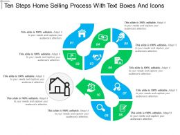 Ten Steps Home Selling Process With Text Boxes And Icons