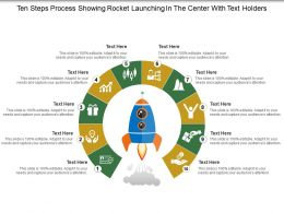 Ten Steps Process Showing Rocket Launching In The Center With Text Holders