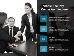 Tenable Security Center Architecture Ppt Powerpoint Presentation Gallery Layout Ideas Cpb