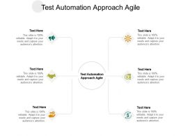 Test Automation Approach Agile Ppt Powerpoint Presentation Professional Show Cpb