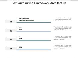 Test Automation Framework Architecture Ppt Powerpoint Presentation Professional Brochure Cpb