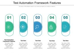 Test Automation Framework Features Ppt Infographics Background Image Cpb