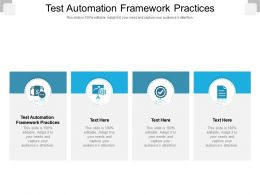 Test Automation Framework Practices Ppt Powerpoint Presentation Diagram Images Cpb