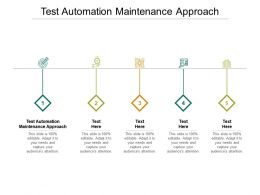 Test Automation Maintenance Approach Ppt Powerpoint Presentation Slides Inspiration Cpb
