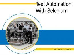 Test Automation With Selenium Powerpoint Presentation Slides