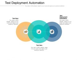 Test Deployment Automation Ppt Powerpoint Presentation Visual Aids Inspiration Cpb
