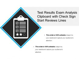 Test Results Exam Analysis Clipboard With Check Sign Start Reviews Lines