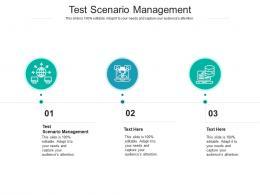 Test Scenario Management Ppt Powerpoint Presentation Inspiration Layout Ideas Cpb