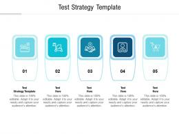Test Strategy Template Ppt Powerpoint Presentation Summary Layout Ideas Cpb