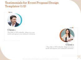 Testimonials For Event Proposal Design Templates R334 Ppt File Slides