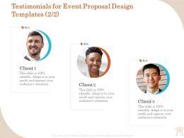 Testimonials For Event Proposal Design Templates R335 Ppt File Elements