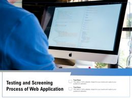Testing And Screening Process Of Web Application