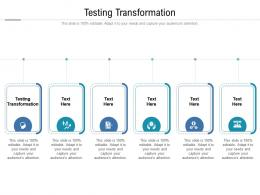 Testing Transformation Ppt Powerpoint Presentation Portfolio Skills Cpb