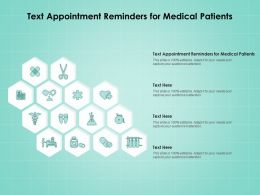 Text Appointment Reminders For Medical Patients Ppt Powerpoint Presentation Professional Example File