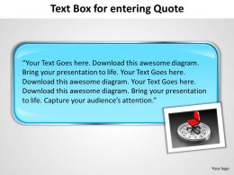 Text Box For Entering Quote Powerpoint Slides Presentation Diagrams Templates