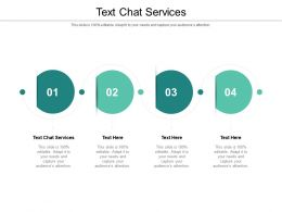 Text Chat Services Ppt Powerpoint Presentation Pictures Slide Download Cpb