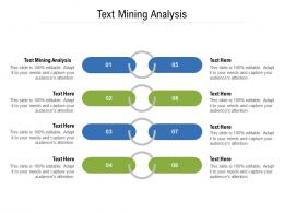 Text Mining Analysis Ppt Powerpoint Presentation Styles Show Cpb
