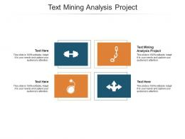 Text Mining Analysis Project Ppt Powerpoint Presentation Show Ideas Cpb