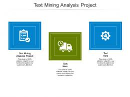 Text Mining Analysis Project Ppt Powerpoint Presentation Styles Introduction Cpb