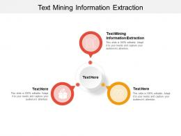 Text Mining Information Extraction Ppt Powerpoint Presentation Icon Influencers Cpb