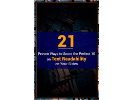 21 Proven Ways to Score the Perfect 10 on Text Readability on Your Slides