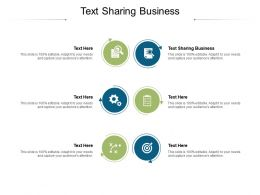 Text Sharing Business Ppt Powerpoint Presentation Summary Guidelines Cpb