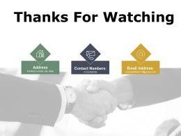 Thanks For Watching Ppt Powerpoint Presentation File Clipart Images
