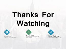 Thanks For Watching Ppt Powerpoint Presentation File Templates
