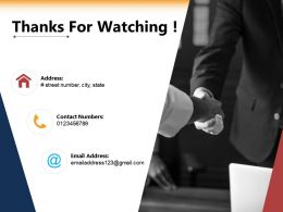 Thanks For Watching Ppt Powerpoint Presentation Inspiration Graphics Example