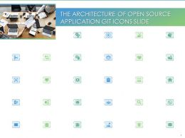 The Architecture Of Open Source Application GIT Icons Slide