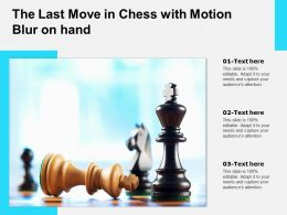 The Last Move In Chess With Motion Blur On Hand