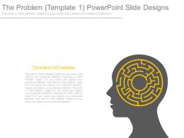 The Problem Template1 Powerpoint Slide Designs