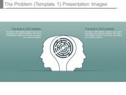 The Problem Template1 Presentation Images