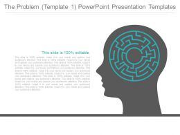 The Problem Template 1 Powerpoint Presentation Templates