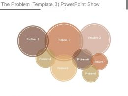 The Problem Template 3 Powerpoint Show