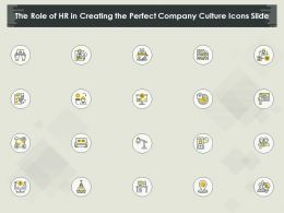 The Role Of HR In Creating The Perfect Company Culture Icons Slide Ppt Powerpoint Presentation Ideas Guide