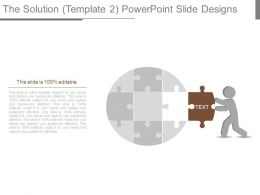 The Solution Template 2 Powerpoint Slide Designs