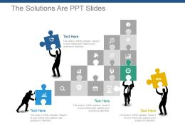 The Solutions Are Ppt Slides