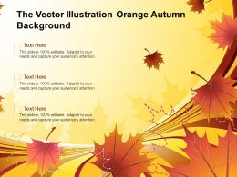 The Vector Illustration Orange Autumn Background