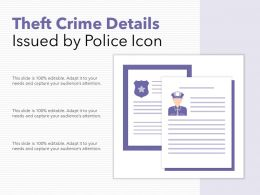 Theft Crime Details Issued By Police Icon