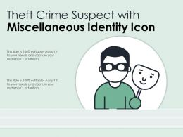 Theft Crime Suspect With Miscellaneous Identity Icon